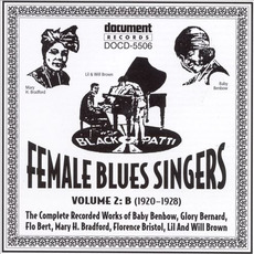 Female Blues Singers, Vol. 2: B (1920-1928) by Various Artists