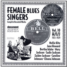 Female Blues Singers, Vol. 10: H-I-J (1923-1929) by Various Artists