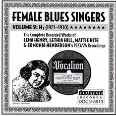 Female Blues Singers, Vol. 9: H2 (1923-1930) by Various Artists