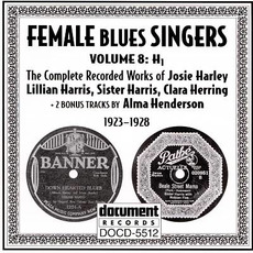Female Blues Singers, Vol. 8: H1 (1923-1928) by Various Artists