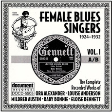 Female Blues Singers, Vol. 1: A-B (1924-1932) by Various Artists