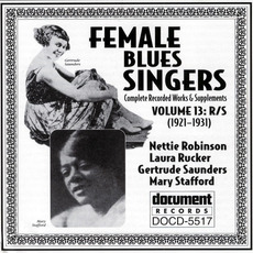 Female Blues Singers, Vol. 13: R-S (1921-1931) mp3 Compilation by Various Artists