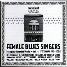 Female Blues Singers, Vol. 14: S-T-U-W-Y (1929-1932) mp3 Compilation by Various Artists