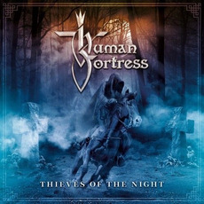 Thieves of the Night mp3 Album by Human Fortress