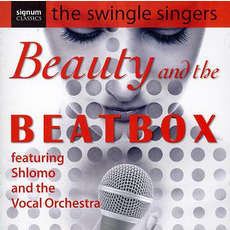 Beauty and the Beatbox mp3 Album by The Swingle Singers