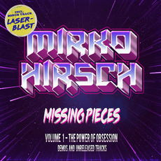 Missing Pieces, Volume 1 (The Power of Obsession) mp3 Album by Mirko Hirsch