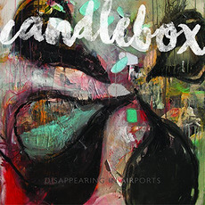 Disappearing in Airports mp3 Album by Candlebox