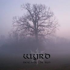 Death of the Sun mp3 Album by Wyrd