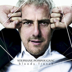 Bloody French mp3 Album by Stéphane Pompougnac