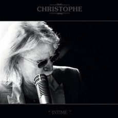 Intime (Deluxe Edition) mp3 Live by Christophe