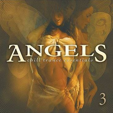 Angels: Chill Trance Essentials 3 mp3 Compilation by Various Artists