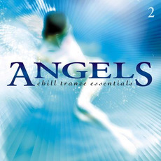 Angels: Chill Trance Essentials 2 mp3 Compilation by Various Artists