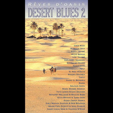 Rêves D'Oasis: Desert Blues 2 mp3 Compilation by Various Artists
