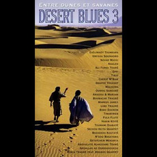 Entre dunes et savanes: Desert Blues 3 mp3 Compilation by Various Artists