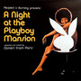 Dimitri From Paris - A Night In The Playboy Mansion
