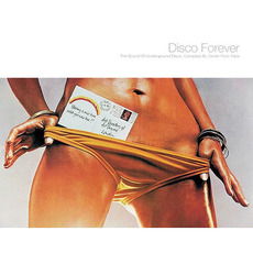 Disco Forever (The Sound Of Underground Disoc) mp3 Compilation by Various Artists