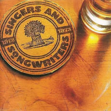 Singers and Songwriters: 1972-1973 by Various Artists