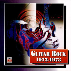 Guitar Rock: 1972-1973 mp3 Compilation by Various Artists