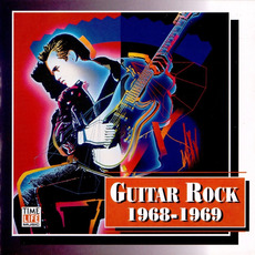 Guitar Rock: 1968-1969 mp3 Compilation by Various Artists