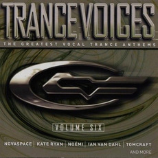 Trance Voices, Volume 6 mp3 Compilation by Various Artists