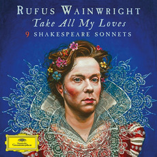Take All My Loves: 9 Shakespeare Sonnets by Various Artists