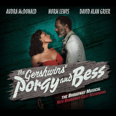 The Gershwins' Porgy and Bess: New Broadway Cast Recording by Various Artists