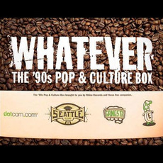 Whatever: The '90s Pop & Culture Box mp3 Compilation by Various Artists
