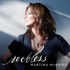 Reckless mp3 Album by Martina McBride
