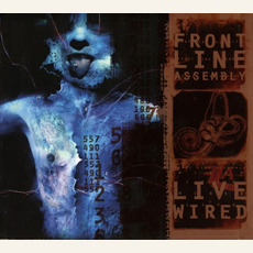 Live Wired mp3 Live by Front Line Assembly