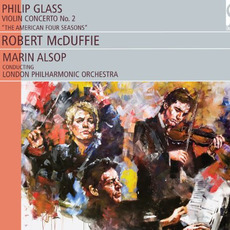 Violin Concerto No. 2: The American Four Seasons mp3 Album by Philip Glass