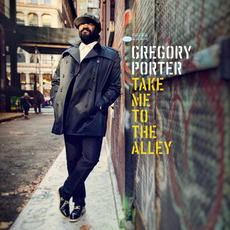 Take Me To The Alley (Deluxe Edition) mp3 Album by Gregory Porter