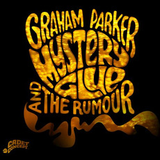 Mystery Glue mp3 Album by Graham Parker & The Rumour