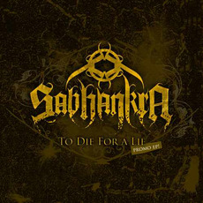 To Die for a Lie by Sabhankra