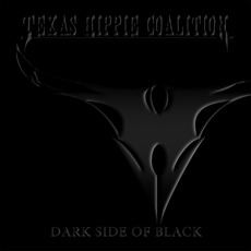 Dark Side of Black mp3 Album by Texas Hippie Coalition
