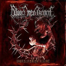 Brutalitarian Regime mp3 Album by Blood Red Throne