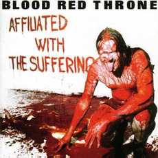 Affiliated With the Suffering (Re-Issue) mp3 Album by Blood Red Throne