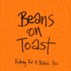 Fishing for a Thank You mp3 Album by Beans on Toast