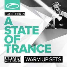 A State Of Trance Festival: Warm Up Sets by Various Artists