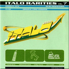 Italo 2000 Rarities, Volume 7 mp3 Compilation by Various Artists