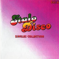 Italo Disco: Singles Collection, Vol.6 mp3 Compilation by Various Artists