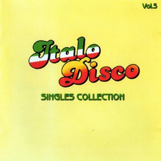 Italo Disco: Singles Collection, Vol.5 mp3 Compilation by Various Artists