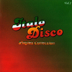 Italo Disco: Singles Collection, Vol.2 mp3 Compilation by Various Artists