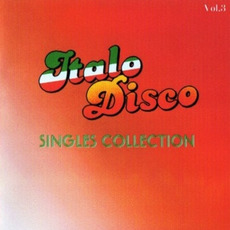 Italo Disco: Singles Collection, Vol.3 mp3 Compilation by Various Artists