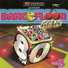 I Love Disco presents Dancefloor Gems 80's, Volume 3 by Various Artists