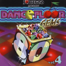 I Love Disco presents Dancefloor Gems 80's, Volume 4 by Various Artists