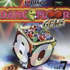 I Love Disco presents Dancefloor Gems 80's, Volume 7 by Various Artists