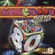 I Love Disco presents Dancefloor Gems 80's, Volume 8 by Various Artists