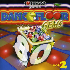 I Love Disco presents Dancefloor Gems 80's, Volume 2 by Various Artists