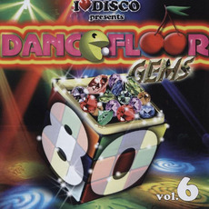 I Love Disco presents Dancefloor Gems 80's, Volume 6 by Various Artists