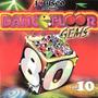 I Love Disco presents Dancefloor Gems 80's, Volume 10